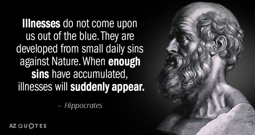 Quotation-Hippocrates-Illnesses-do-not-come-upon-us-out-of-the-blue-84-46-86